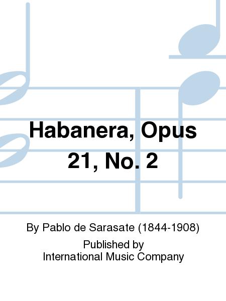 Habanera, Opus 21, No. 2
