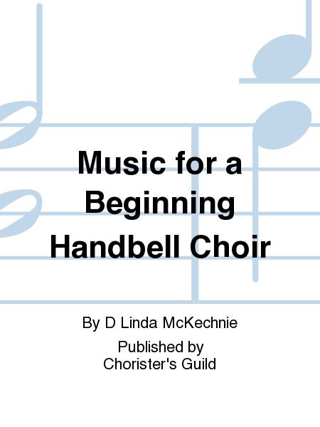 Music for a Beginning Handbell Choir