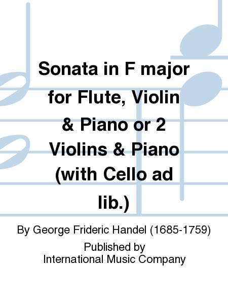 Sonata in F major for Flute, Violin & Piano or 2 Violins & Piano (with Cello ad lib.)
