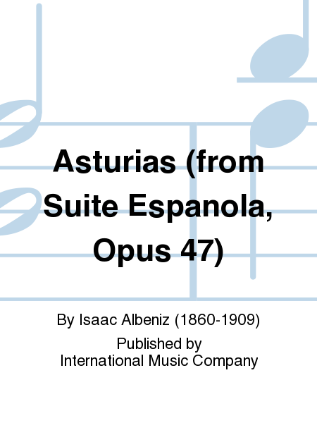 Asturias (from Suite Espanola, Opus 47)