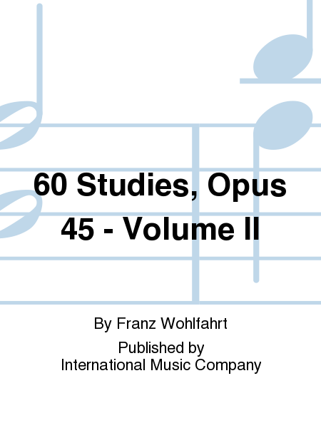 60 Studies, Opus 45 - Volume II