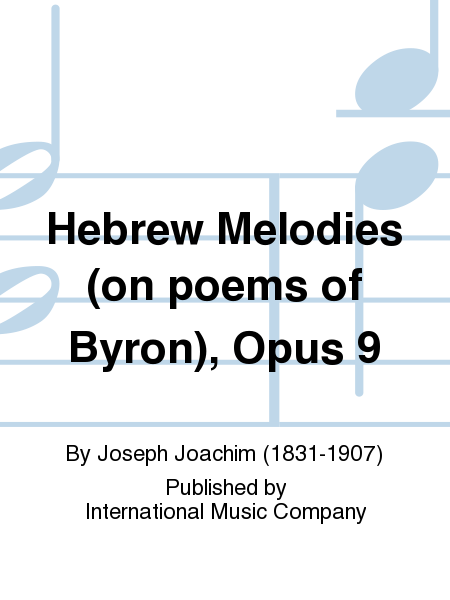 Hebrew Melodies (on poems of Byron), Opus 9