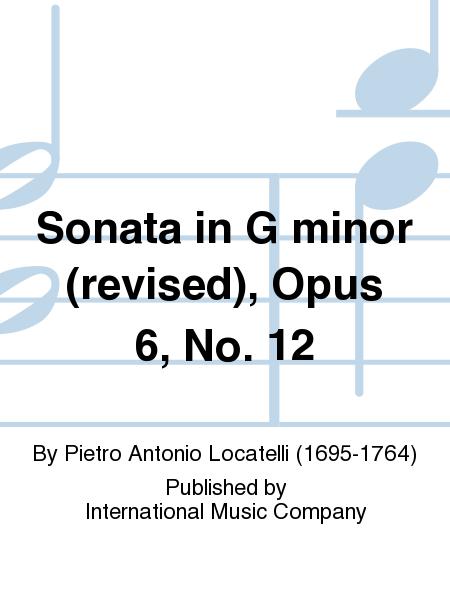 Sonata in G minor (revised), Opus 6, No. 12