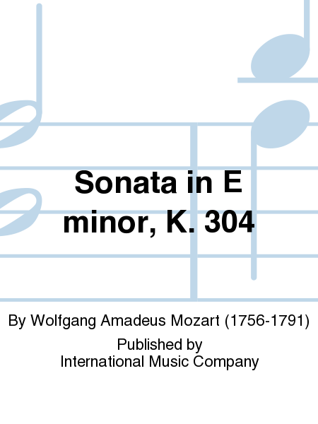 Sonata in E minor, K. 304