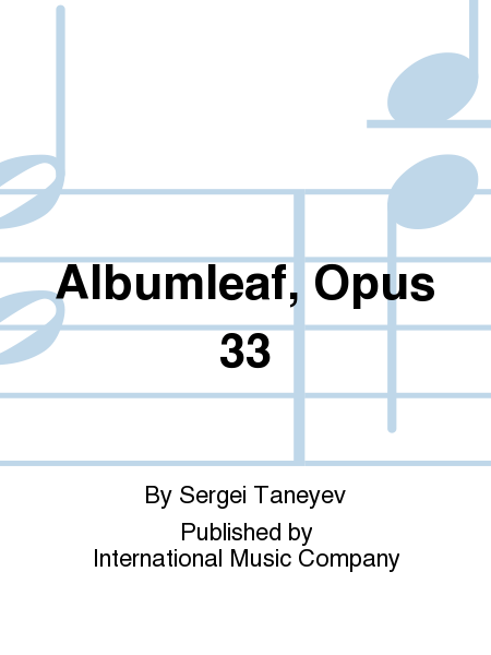 Albumleaf, Opus 33