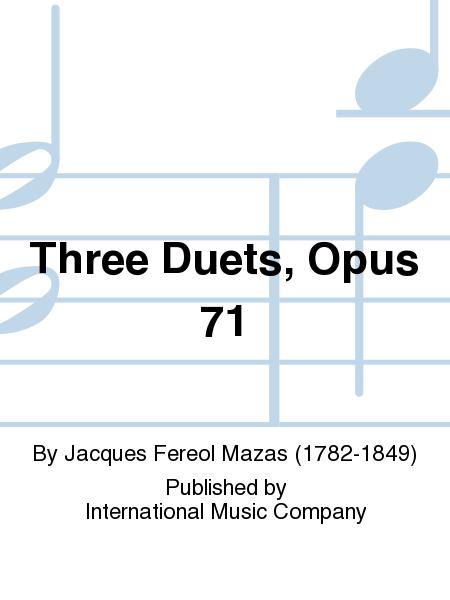 Three Duets, Opus 71