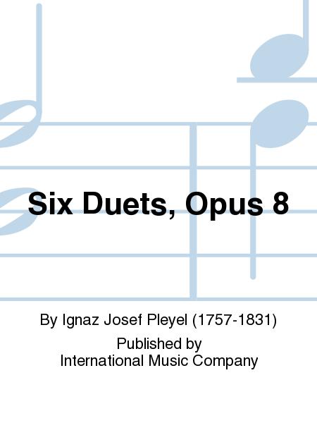 Six Duets, Opus 8