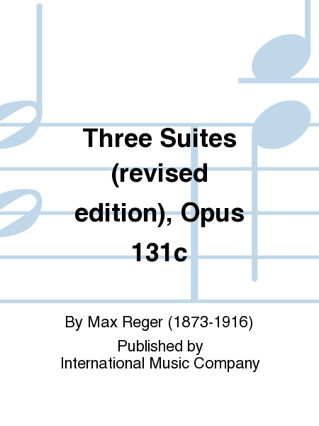 Three Suites (revised edition), Opus 131c