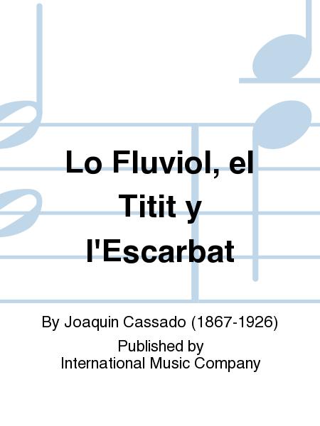 Lo Fluviol, el Titit y l'Escarbat