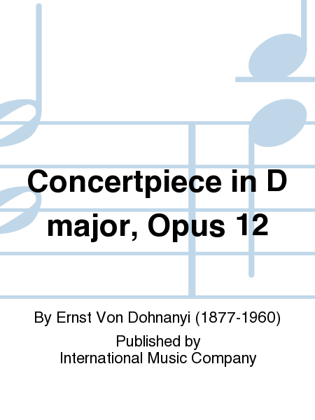 Concertpiece in D major, Opus 12