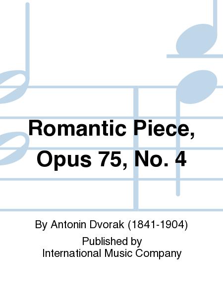 Romantic Piece, Opus 75, No. 4