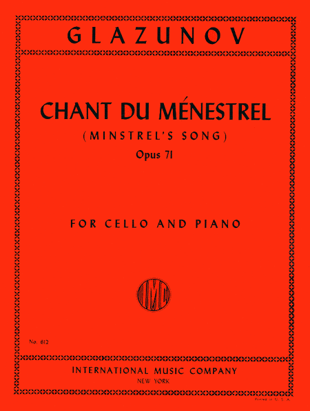 Chant du Minestrel (Minstrel's Song), Op. 71