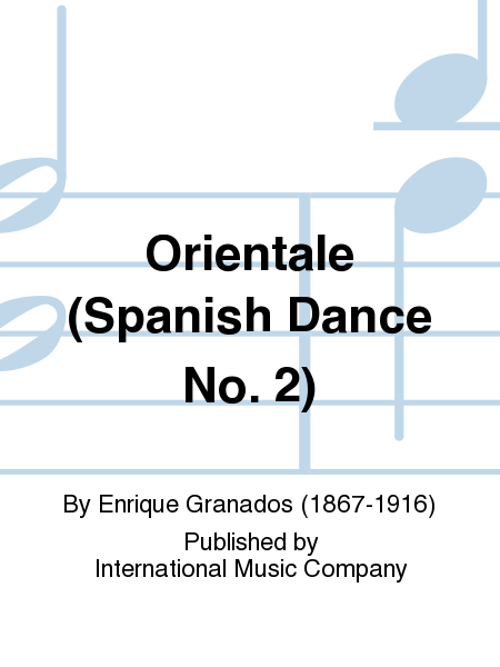 Orientale (Spanish Dance No. 2)