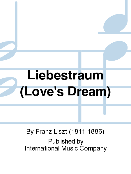 Liebestraum (Love's Dream)