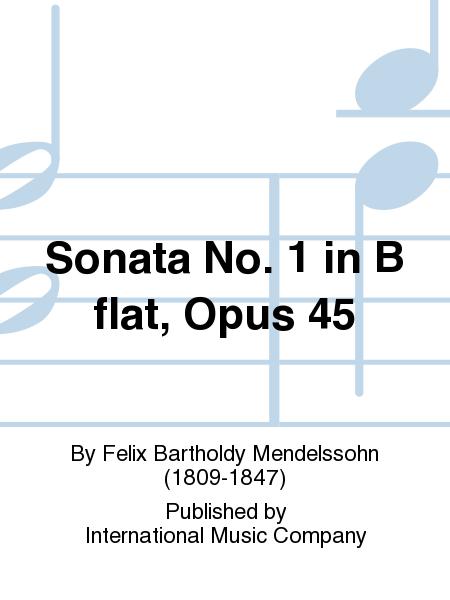 Sonata No. 1 in B flat, Opus 45