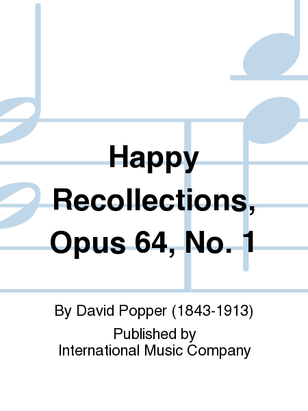 Happy Recollections, Opus 64, No. 1