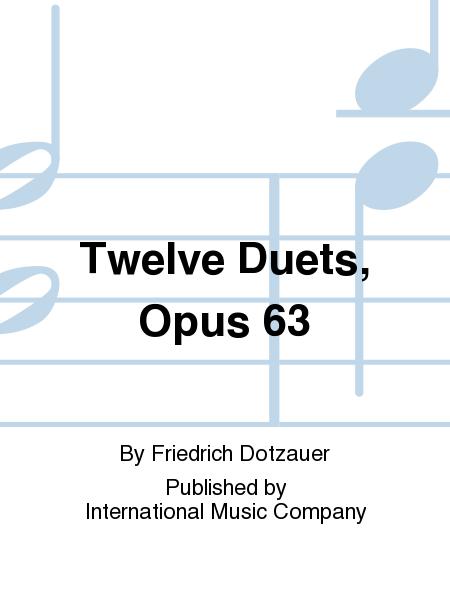 Twelve Duets, Opus 63