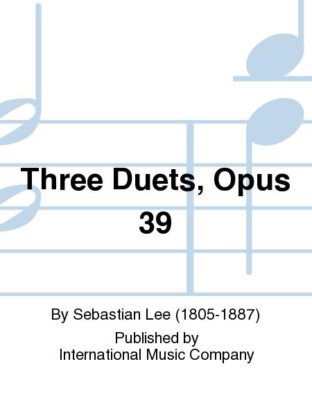 Three Duets, Opus 39