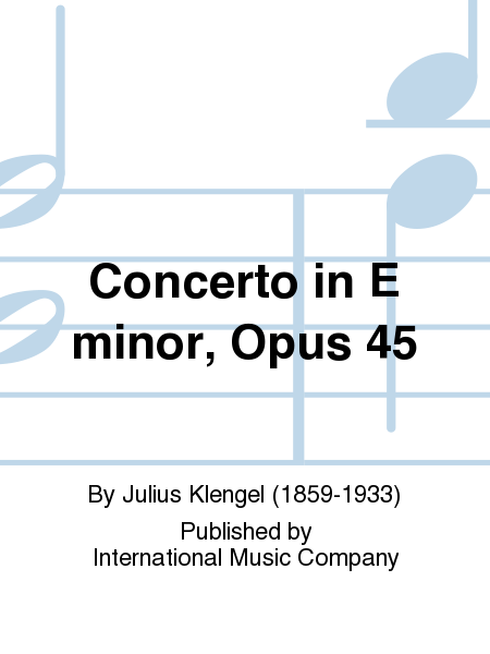 Concerto in E minor, Opus 45