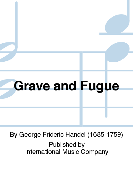 Grave and Fugue