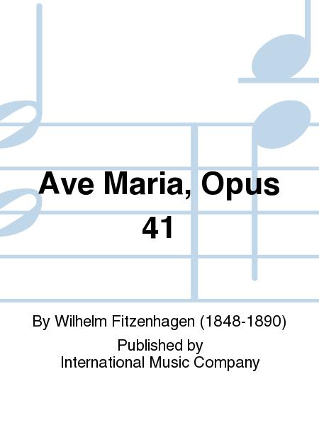Ave Maria, Opus 41