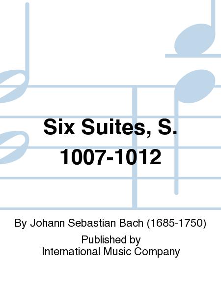 Six Suites, S. 1007-1012