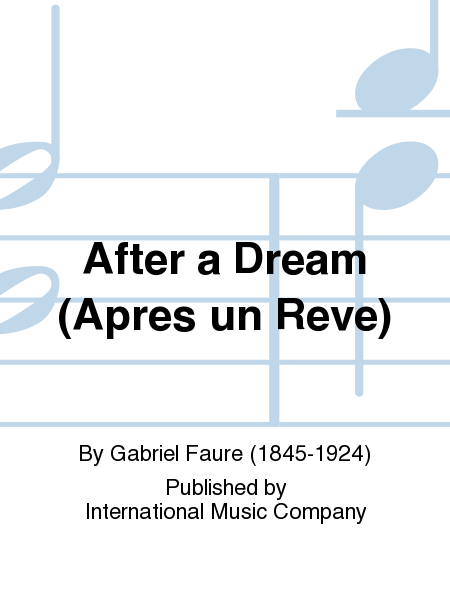 After a Dream (Apres un Reve)