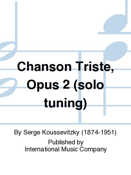 Chanson Triste, Opus 2 (solo tuning)
