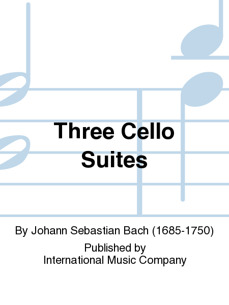 Three Cello Suites