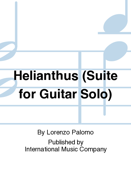 Helianthus (Suite for Guitar Solo)