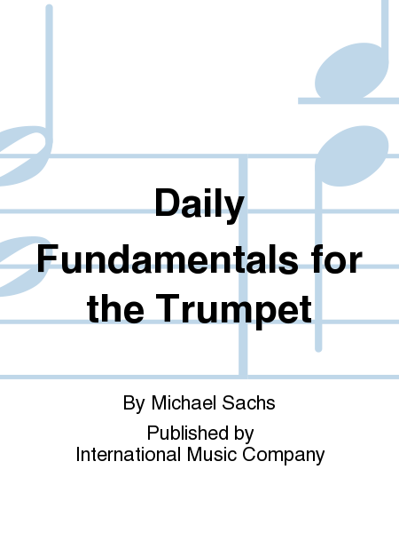 Daily Fundamentals for the Trumpet