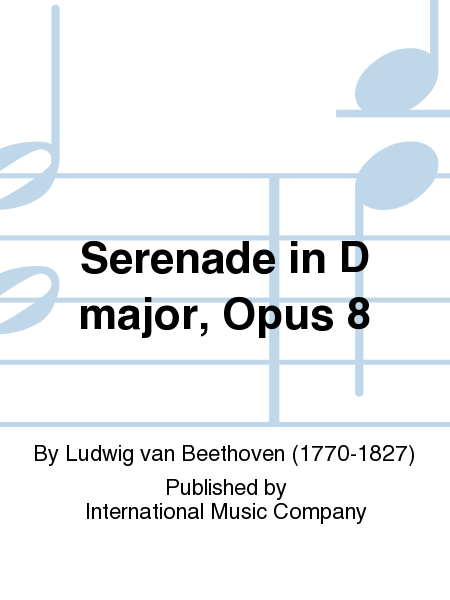 Serenade in D major, Opus 8