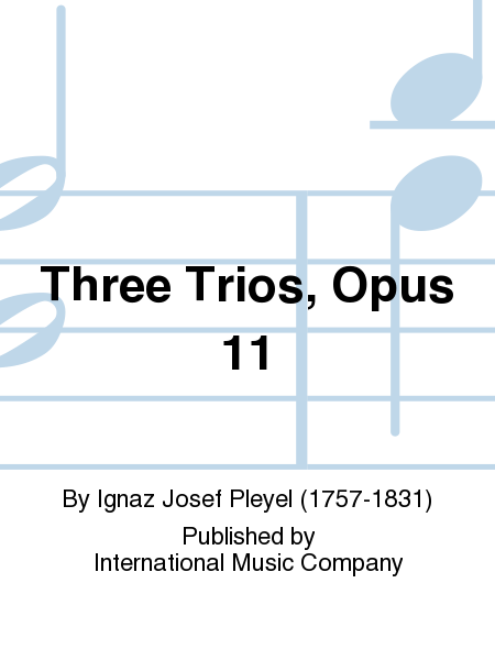 Three Trios, Opus 11