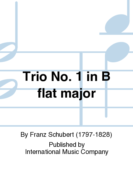 Trio No. 1 in B flat major