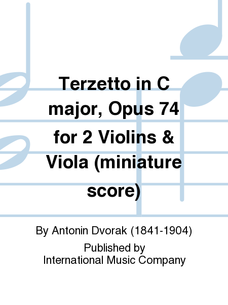 Terzetto in C major, Opus 74 for 2 Violins & Viola (miniature score)