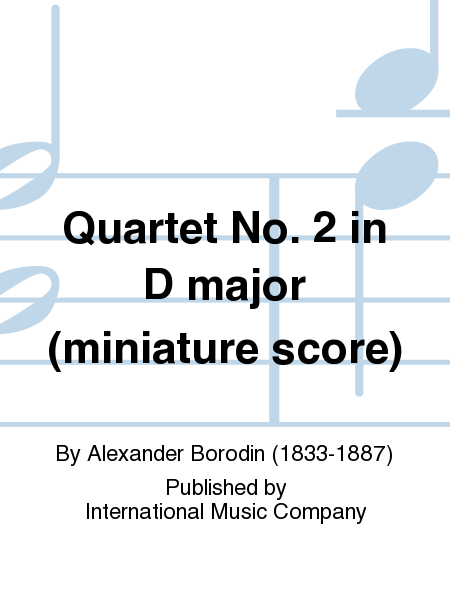 Quartet No. 2 in D major (miniature score)