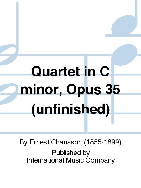 Quartet in C minor, Opus 35 (unfinished)