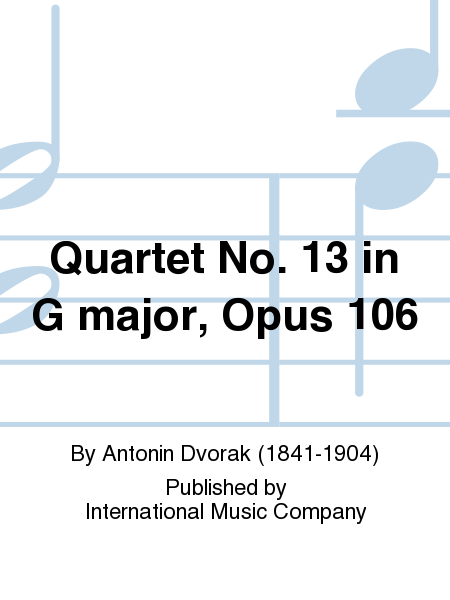 Quartet No. 13 in G major, Opus 106