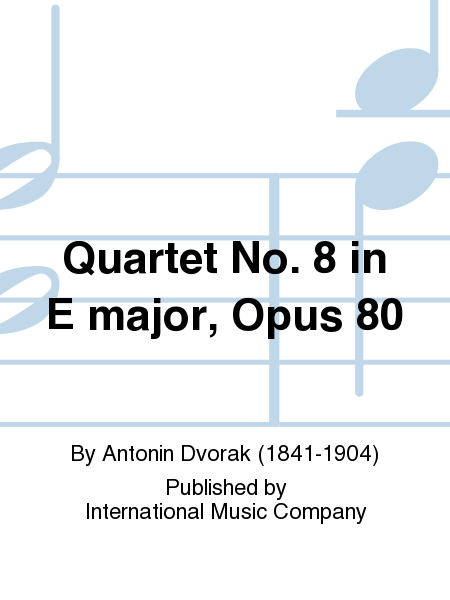 Quartet No. 8 in E major, Opus 80