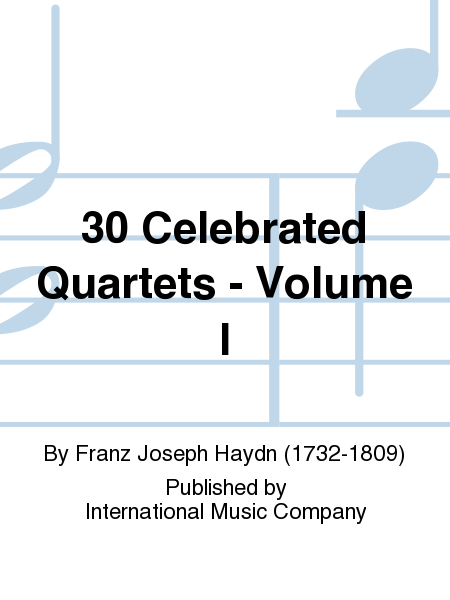 30 Celebrated Quartets - Volume I