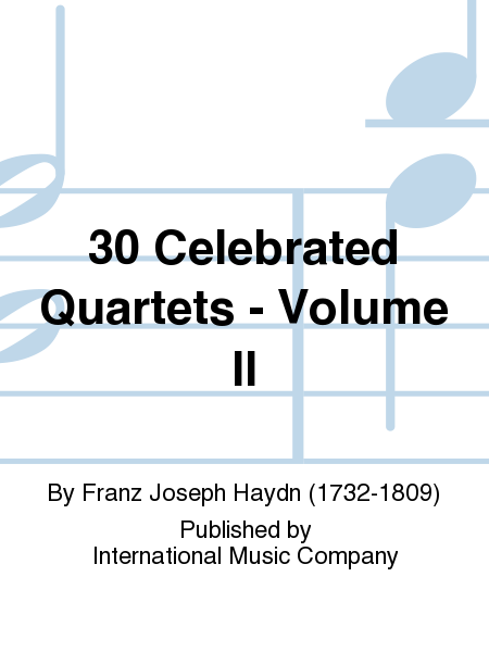 30 Celebrated Quartets - Volume II