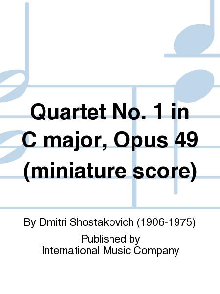 Quartet No. 1 in C major, Opus 49 (miniature score)