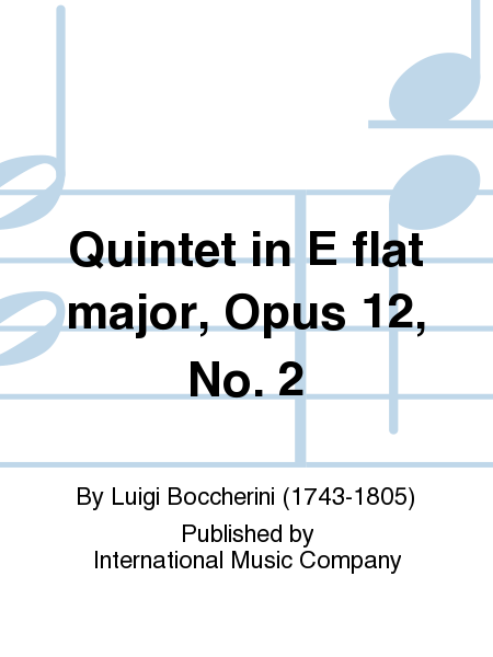 Quintet in E flat major, Opus 12, No. 2