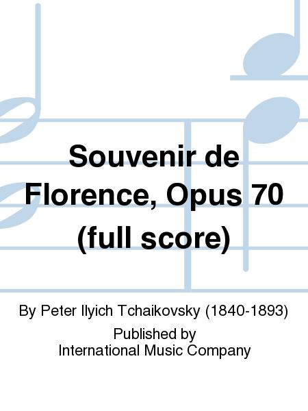 Souvenir de Florence, Opus 70 (full score)