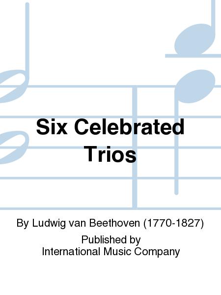 Six Celebrated Trios