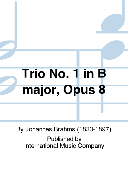 Trio No. 1 in B major, Opus 8