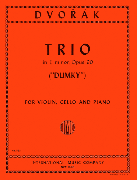 Trio in E minor, Opus 90 - 'Dumky'