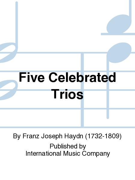 Five Celebrated Trios
