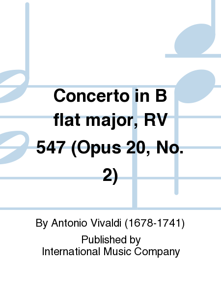 Concerto in B flat major, RV 547 (Opus 20, No. 2)