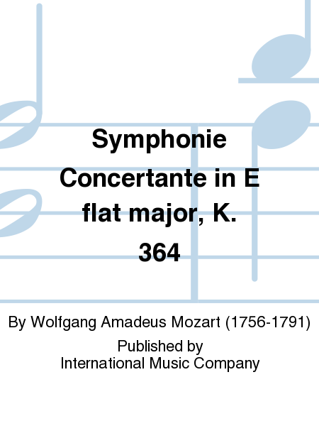Symphonie Concertante in E flat major, K. 364